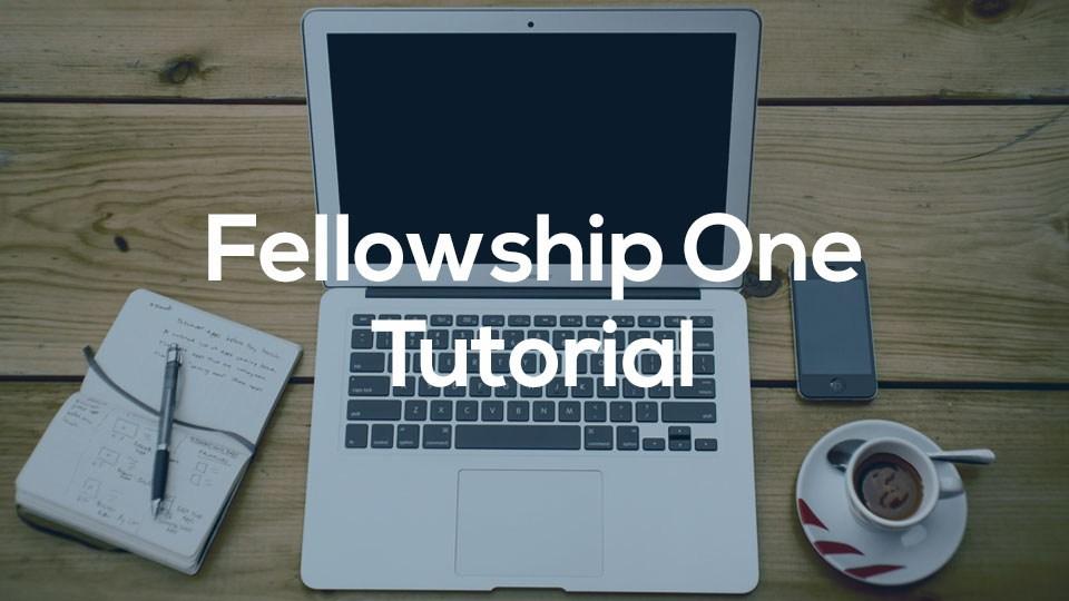 fellowship_one_tutorial