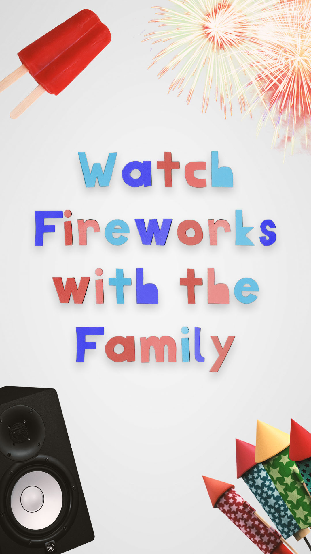 Next Level July 4th Social Media Posts1080x1920 Watch Fireworks